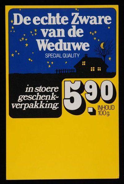 """reclamebord """"De echte Zware van de Weduwe"""" Van Nelle met nachtelijke hemel"""