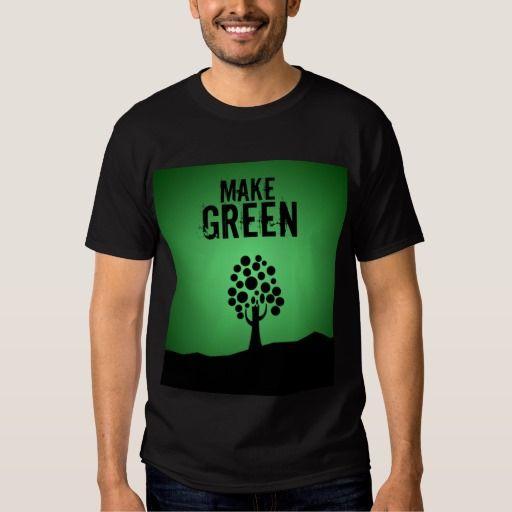 Make Green - shirt