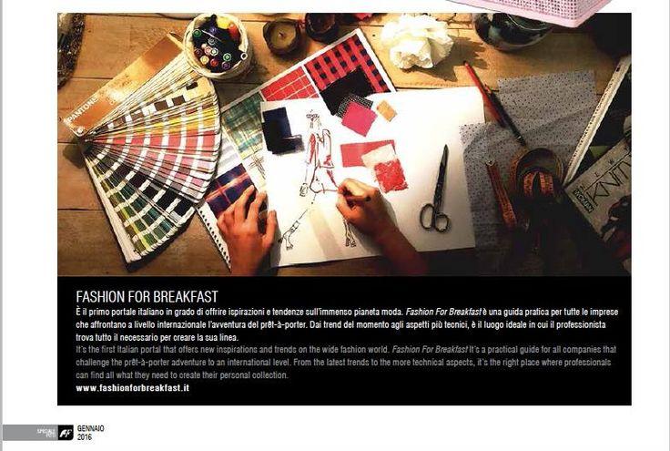 Fashion For Breakfast è anche sulla rivista di moda di Ferrovie dello Stato Italiane a pagina 64, distribuita gratuitamente a bordo di Frecciarossa, nei FrecciaClub di Milano, Bologna, Firenze, Roma e Napoli e nel Padiglione Centrale della Fortezza da Basso in occasione di Pitti Immagine Uomo.
