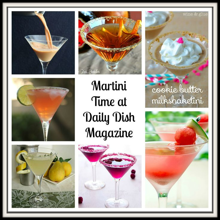 This week on Thirsty Thursday, The Daily Dish Magazine is serving up the best Martini Recipes from fellow bloggers. You will find a Martini for every occasion!
