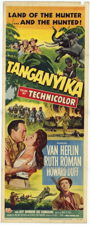 Tanganyika (1954) Stars: Van Heflin, Ruth Roman, Howard Duff, Jeff Morrow, Joe Comadore ~ Directed by  André De Toth