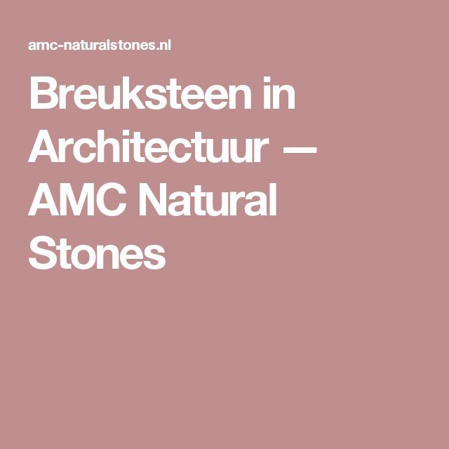 Breuksteen in Architectuur — AMC Natural Stones