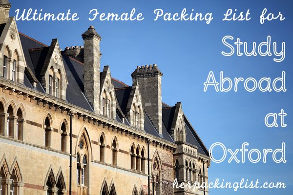 """The Ultimate Female Packing List for Study Abroad in Oxford"" via herpackinglist.com"