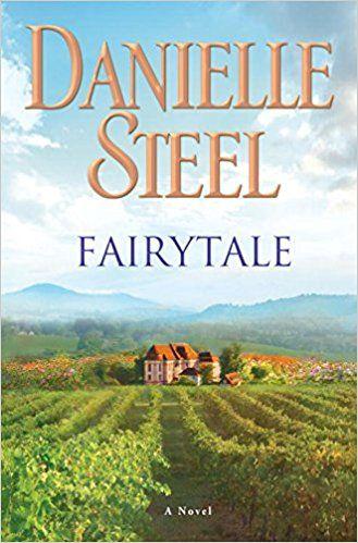 Fairytale: A Novel: Danielle Steel: 9781101884065: AmazonSmile: Books