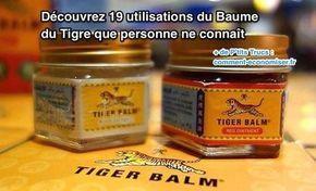 Le Baume du Tigre original a été créé en Birmanie dans les années 1870, par un herboriste chinois : Aw Chu Kin. Le baume contient du menthol, de l'huile de menthe, de l'huile de clou de girofle, de l'huile de cajeput et du camphre. Découvrez l'astuce ici : http://www.comment-economiser.fr/19-utilisations-baume-du-tigre.html?utm_content=buffer4f410&utm_medium=social&utm_source=pinterest.com&utm_campaign=buffer