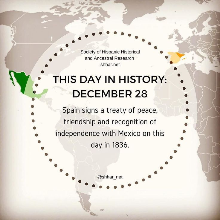 THIS DAY IN HISTORY: DECEMBER 28 Spain signs a treaty of peace friendship and recognition of independence with Mexico on this day in 1836.  #thisday #thisdayinhistory #december #history #hispanichistory #hispanicheritage #genealogy #shhar #somosprimos #wearecousins #hispanicgenealogy #newspain #nuevaespana #newworld #treaty #mexico #spain #españa