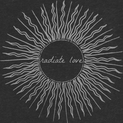 Radiate love.