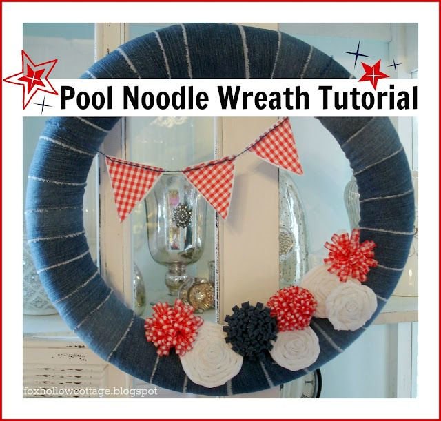 Fox Hollow Cottage: Patriotic Summer Pool Noodle Wreath-The Tutorial: Pool Noodles, Pools Noodles Wreaths, Noodles Wreaths Th, Summer Pools, Hollow Cottages, Wreaths Th Tutorials, Summer Wreaths, Patriots Summer, Foxes Hollow