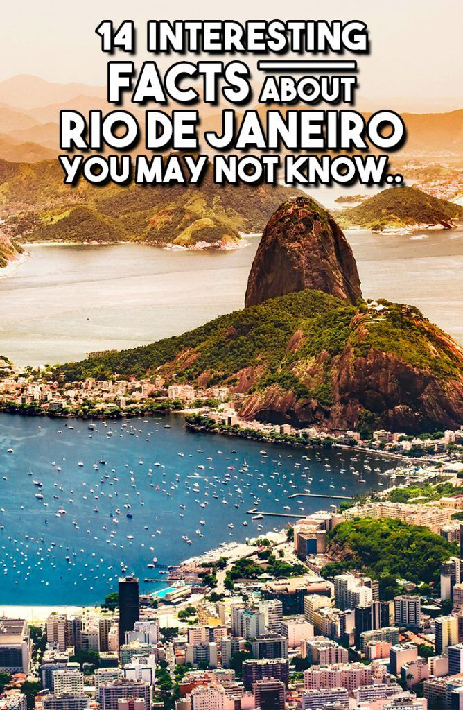 13 Interesting Facts about Rio de Janeiro You May Not Know - Travel & Pleasure