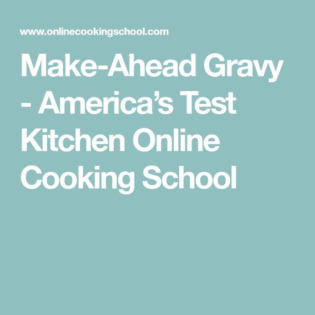 Make-Ahead Gravy - America's Test Kitchen Online Cooking School