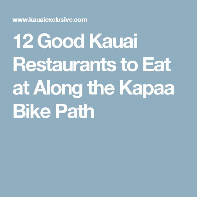 12 Good Kauai Restaurants to Eat at Along the Kapaa Bike Path