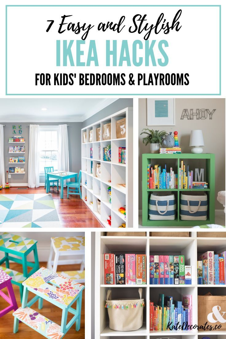 7 Stylish And Easy Ikea Hacks For Kids Playrooms Or Kids Bedrooms Ikea Kids Room Storage Kids Room Toddler Bedroom Ikea