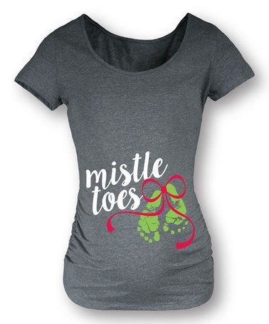 Loving this Athletic Heather 'Mistle Toes' Maternity Tee on #zulily! #zulilyfinds
