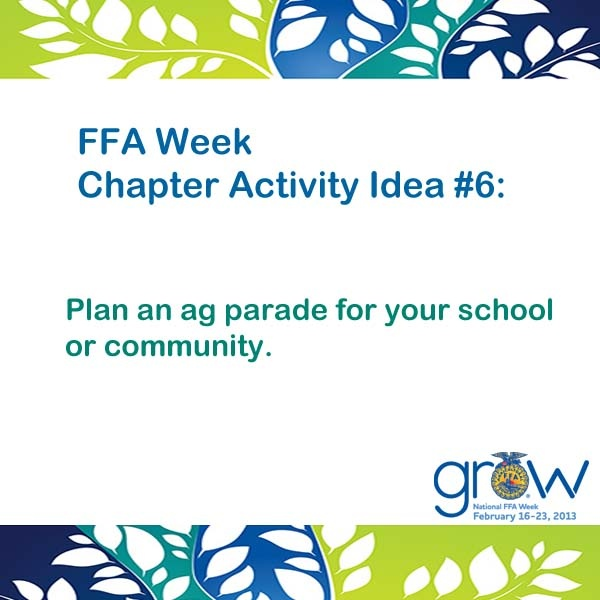 FFA Week Chapter Activity Idea #6 or local county schools and have a line of trucks and tractors FFA proud yall