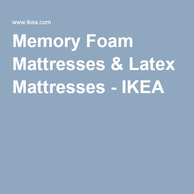 Memory Foam Mattresses & Latex Mattresses - IKEA http://www.scoop.it/t/mattress-for-side-sleepers/