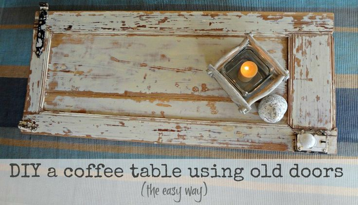#Upcycle tutorial: How to make a wooden coffee table out of an old door