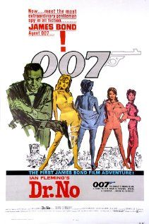 Dr. No, 1962  and all of the James Bond movies starring Sean Connery, Timothy Dalton, Pierce Brosnan and Daniel Craig.  Couldn't stand Roger Moore in the role; he almost ruined the franchise, in my opinion