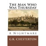 The Man Who Was Thursday: A Nightmare (Paperback)By G. K. Chesterton