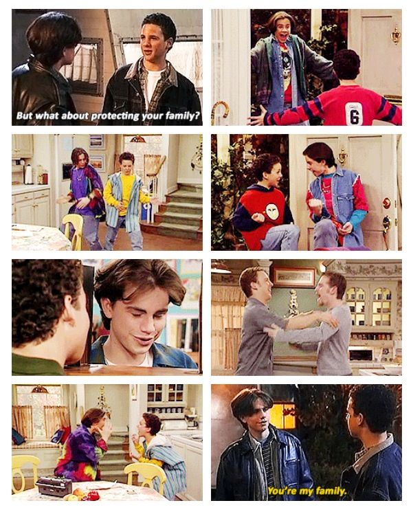 Boy Meets World - You don't have to be blood to be family.