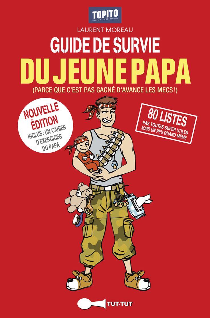 Les 25 meilleures id es concernant guide de survie sur - Guide du papa ...