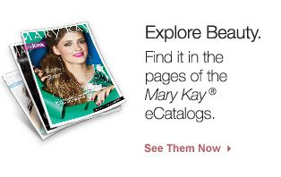Explore and have fun with the new eCatalog. Register for a free sample & save up to 20% off. www.marykay.com/skin_care