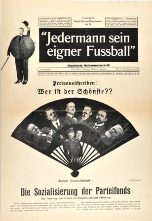 Jedermann sein eigner Fussball (Everyman His Own Football) was an illustrated magazine published by members of the Dada Movement in 1919, .