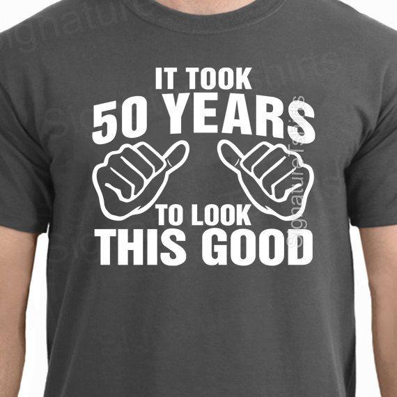 Het duurde 50 jaar te kijken dit goede T-Shirt door signaturetshirts