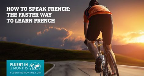 Follow these steps, and you'll be speaking French before you know it.