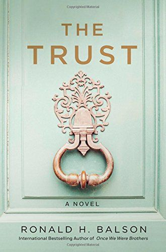 The Trust: A Novel (Liam Taggart and Catherine Lockhart) ...