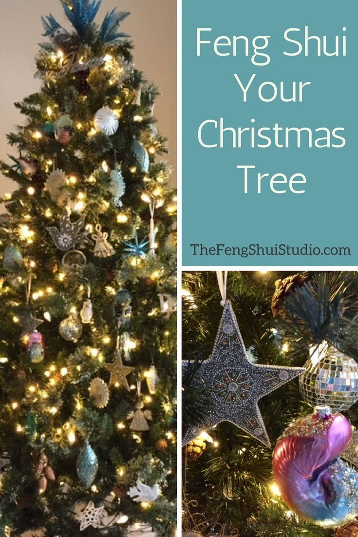 Here S A Few Tips On How You Can Feng Shui Your Christmas Tree Http Thefengshuistudio Com Feng Shui Feng Shui Christ Christmas Tree Feng Shui Holiday Decor