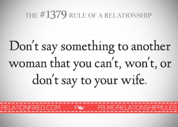 Respect your wife....