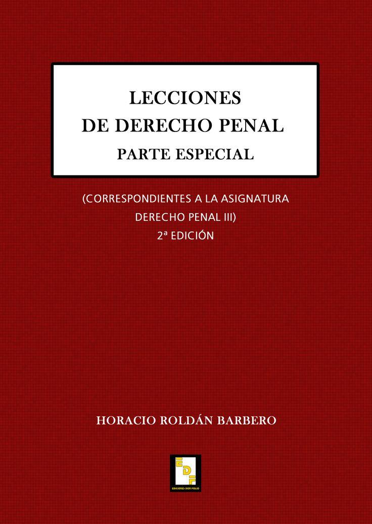 #Editorial. Lecciones de Derecho Penal. Parte Especial. Horacio Roldán Barbero.