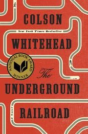 The Underground Railroad (National Book Award Winner) (Oprah's Book Club) - A Novel ebook by Colson Whitehead #KoboOpenUp #ReadMore #eBook #NationalBookAward #Fiction