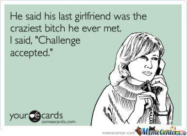 challengeLaugh, Quotes, Funny Stuff, Humor, Things, Ecards, Challenge Accepted, Challenges Accepted, E Cards