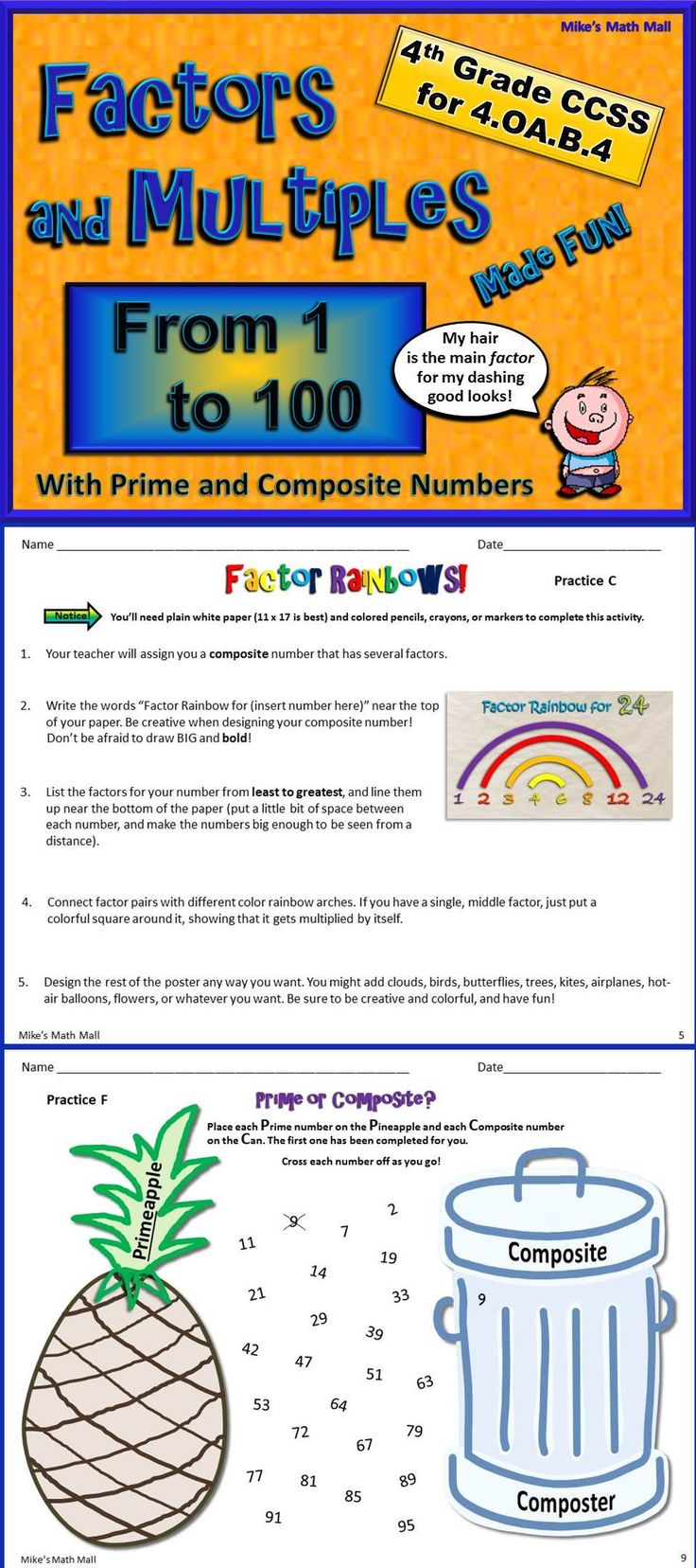 This is an all-inclusive bundled unit for Factors and Multiples from 1 to 100 (CCSS 4.OA.B.4). Included in the bundled unit: Fun, interactive PowerPoint, 5 practice pages, 2 fun activities, assessments, flashcards (1 to 100 - factors, multiples, prime, and composite), and more! Mike's Math Mall - $
