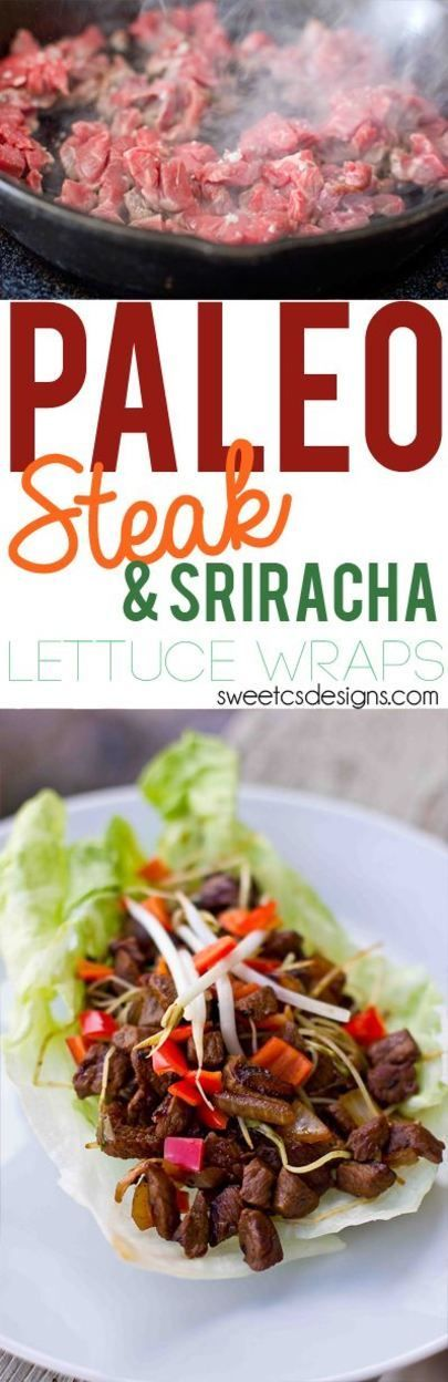 Paleo Steak and Sriracha Lettuce Wraps- holy cow these look good! and ...
