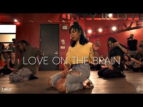 Rihanna - Love On The Brain - Choreography by Galen Hooks - Filmed by @TimMilgram - YouTube
