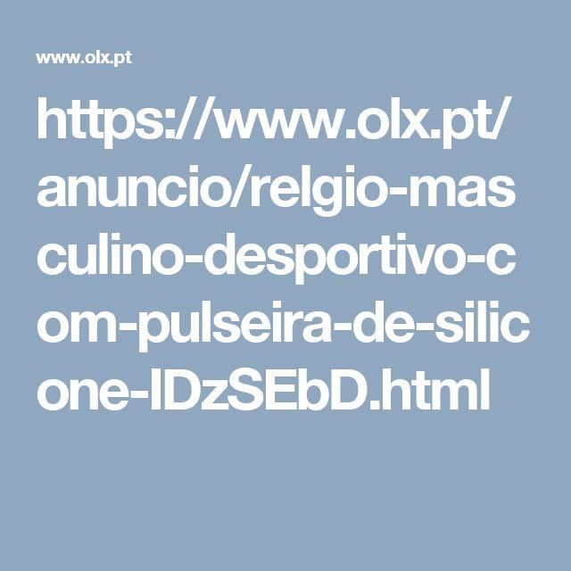 https://www.olx.pt/anuncio/relgio-masculino-desportivo-com-pulseira-de-silicone-IDzSEbD.html