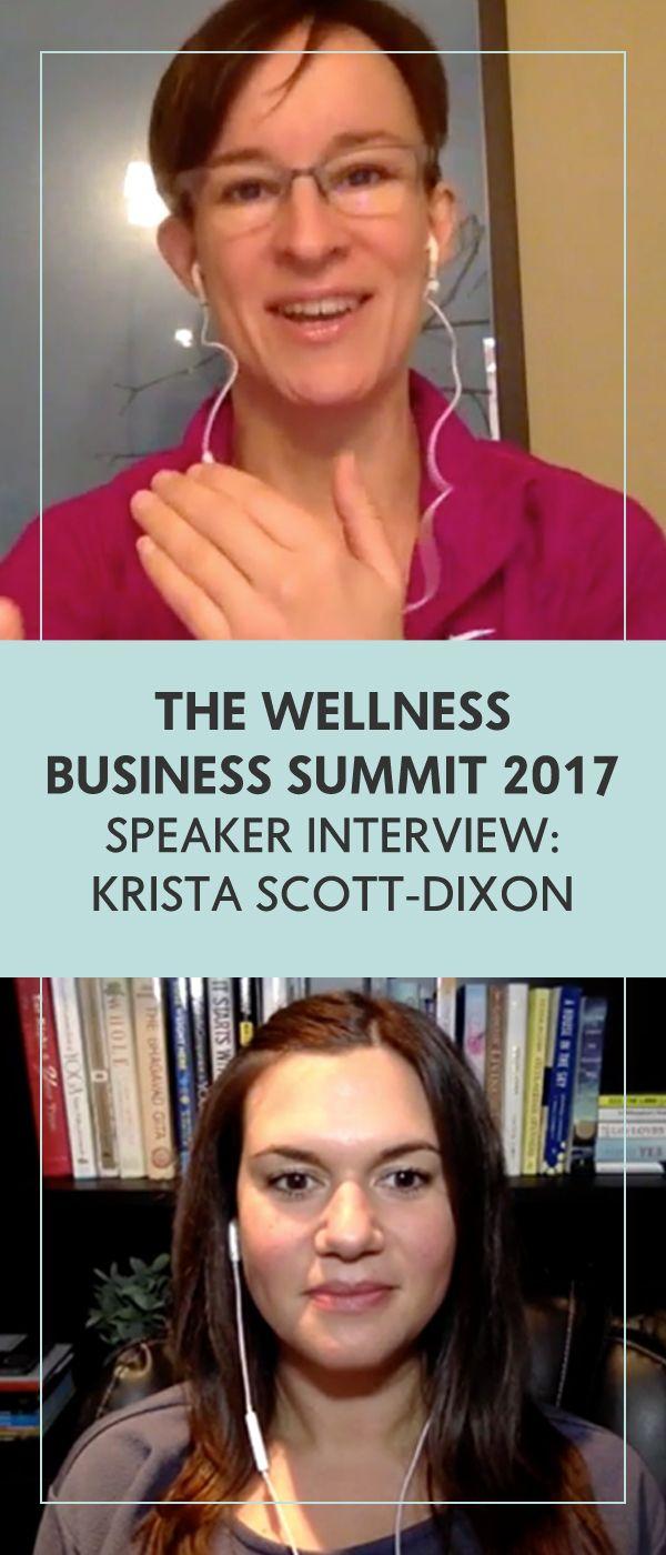 WBS'17 Speaker Interview: Krista Scott-Dixon - The Wellness Business Hub