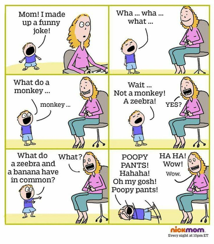 This is so true!  Every joke has to take forever, and ends with poop!  I showed this to my little boys and they thought the joke was hilarious!