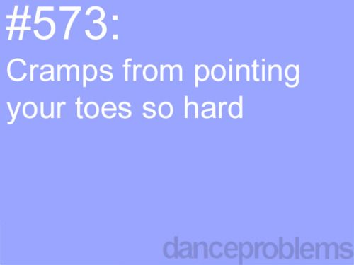 I know it says dance problems, but this also qualifies for colorguard problems. haha. well, at our school anyway. :)