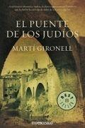 Libro El puente de los judíos - Martí Gironell: reseñas, resumen y comentarios