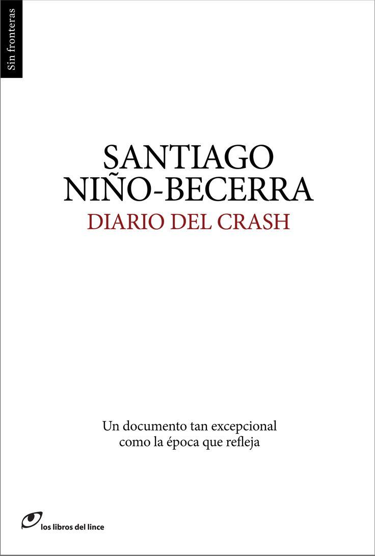 GENER-2014. Santiago Niño-Becerra. Diario del crash. 338 NIÑ. http://www.youtube.com/watch?v=tCHmBoncRRg