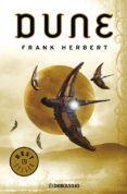 ¡Ya BLACK FRIDAY!   DUNE (DUNE 1) del autor FRANK HERBERT (ISBN 9788497596824). Comprar libro completo al MEJOR PRECIO nuevo o segunda mano, leer online la sinopsis o resumen, opiniones, críticas y comentarios.