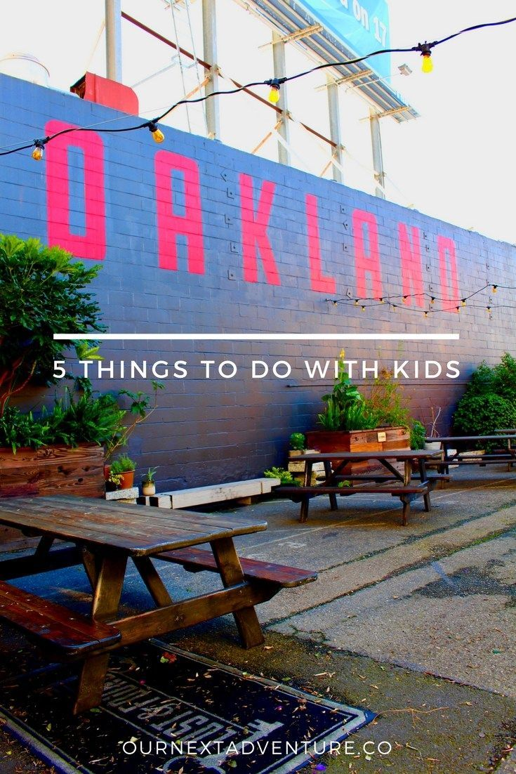 5 Alternative Things to Do in Oakland with Kids // Family Travel | San Francisco Day Trip | Local & Unique