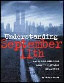 Understanding September 11th: Answering Questions About the Attacks on America by Time magazine reporter Mitch Frank (Grades 4-8) http://www.teachervision.fen.com/us-history/lesson-plan/15413.html #PatriotDay #September11 #ushistory #literature