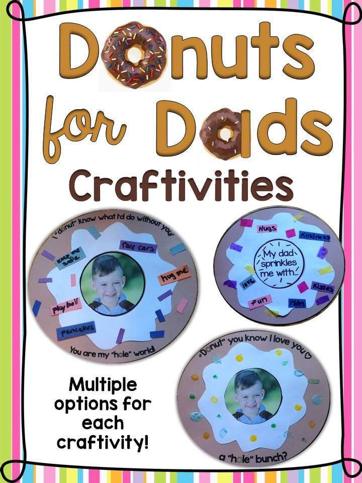Adorable student-made gifts for your Donuts for Dads celebration or for Father's Day. Includes printable patterns and instructions for creating multiple doughnut crafts with or without student pictures. Simply print, cut, and paste to create these sweet treats for dad! https://www.teacherspayteachers.com/Product/Donuts-for-Dad-Crafts-Craftivities-Fathers-Day-Gifts-2589420
