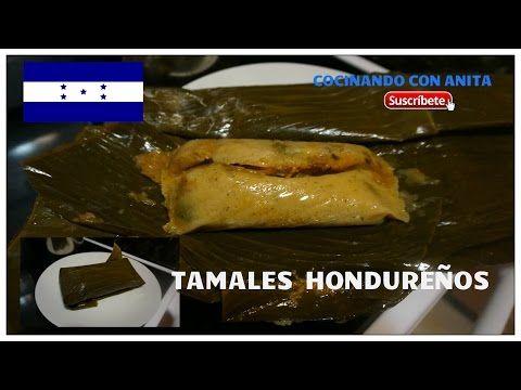 TAMALES HONDUREÑOS COCINANDO CON ANITA - YouTube