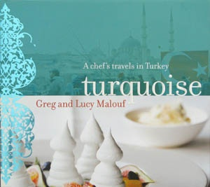 Turquoise by Greg and Lucy Malouf