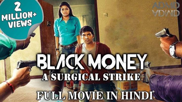 Black Money - A Surgical Strike (2016) Full Movie Watch Online Free & Download Torrent